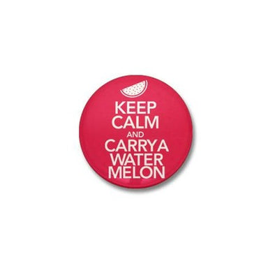 Keep Calm and Carry a Watermelon Mini Button