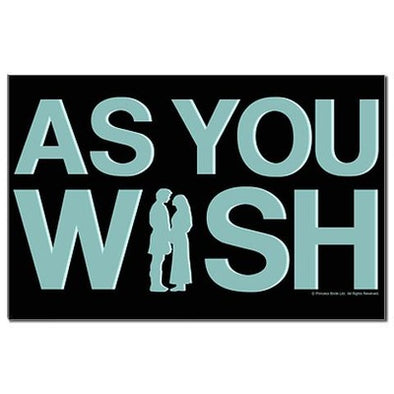 As You Wish Mini Poster Print