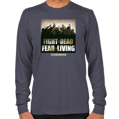 Fight The Dead, Fear The Living Long Sleeve T-Shirt