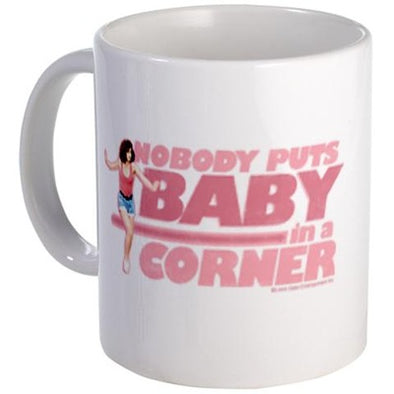 Dirty Dancing Nobody Puts Baby in a Corner Mug