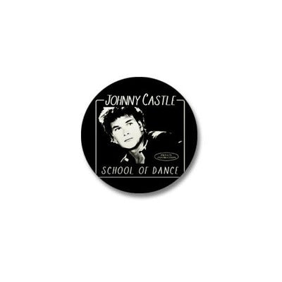 Dirty Dancing Johnny Castle School of Dance Mini Button