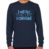 Lost Girl Live the Life I Choose Long Sleeve T-Shirt