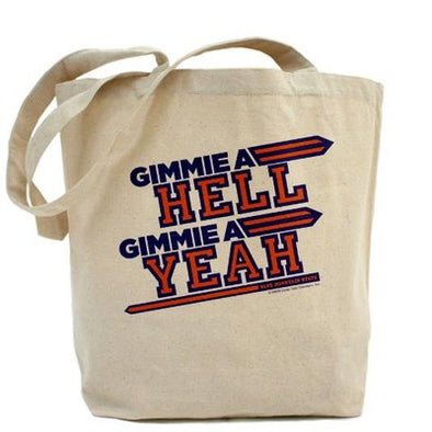 Blue Mountain State Hell Yeah Tote Bag
