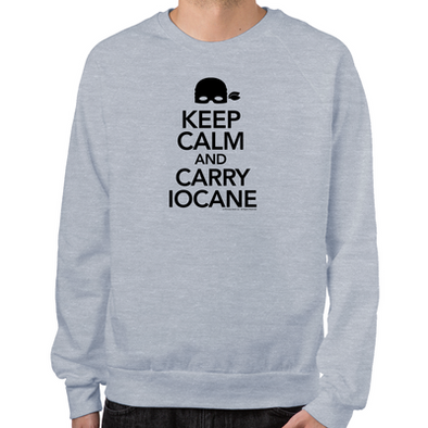 Keep Calm and Carry Iocane Sweatshirt
