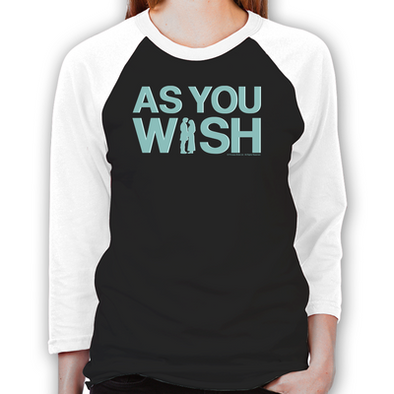 As You Wish Unisex Baseball T-Shirts
