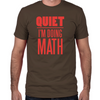 Quiet I'm Doing Math Fitted T-Shirt