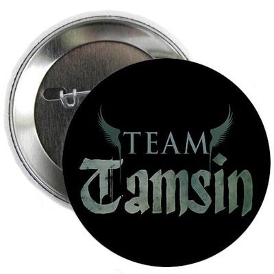 "Lost Girl Team Tamsin 2.25"" Button"