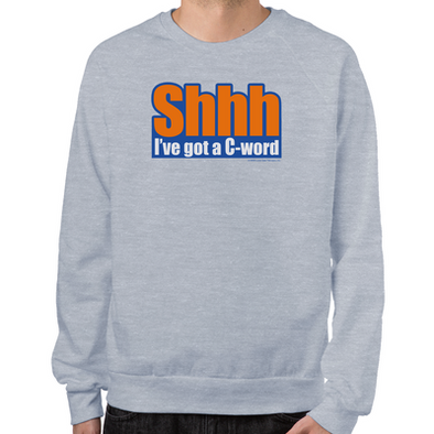 C Word Sweatshirt