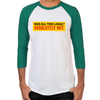 Wolf of Wall Street Was It Legal? Men's Baseball T-Shirt