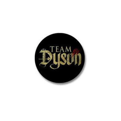 Lost Girl Team Dyson Mini Button