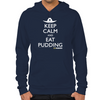 Keep Calm Eat Pudding Hoodie