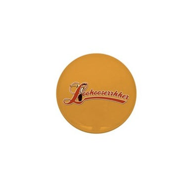 Ace Ventura Loohooserrhher Mini Button