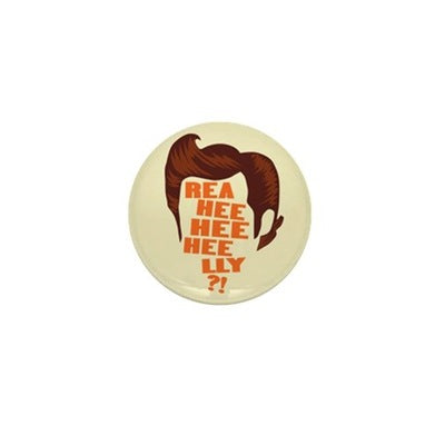 Ace Ventura Rea-Hee-Hee-Hee-Lly Mini Button