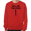 Wolf of Wall Street Sell Me This Pen Sweatshirt