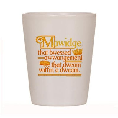 Mawidge Speech Shot Glass