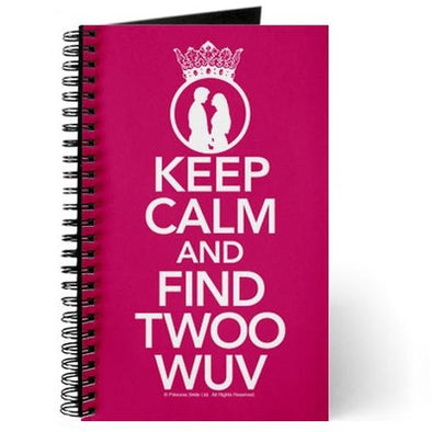 Keep Calm and Find Twoo Wuv Journal
