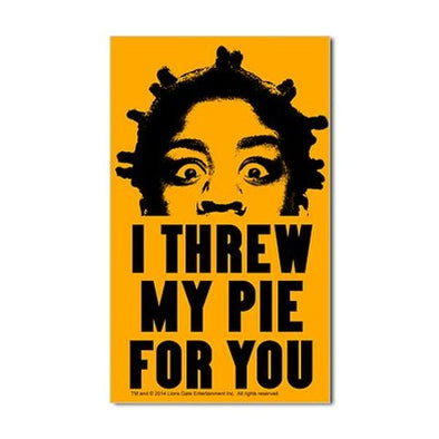 Crazy Eyes Threw My Pie Sticker