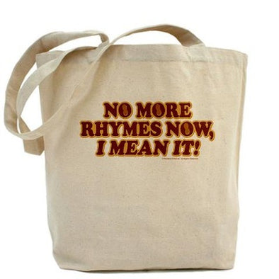 No More Rhymes Tote Bag