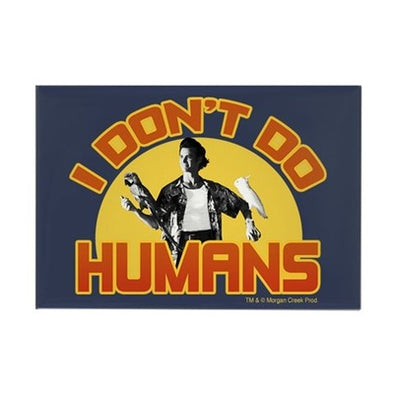 Ace Ventura I Don't Do Humans Magnet