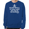 Sleep Well Sweatshirt