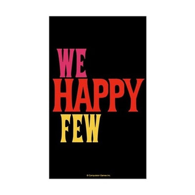 We Happy Few Sticker