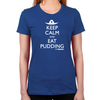 Keep Calm Eat Pudding Women's Fitted T-Shirts