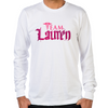 Lost Girl Team Lauren Long sleeve T-Shirt
