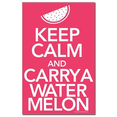 Keep Calm and Carry a Watermelon Mini Poster Print