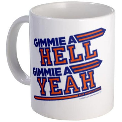 Blue Mountain State Hell Yeah Mug
