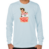Ace Ventura Alllrighty Then! Long Sleeve T-Shirt
