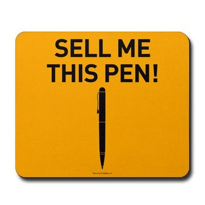 Wolf of Wall Street Sell Me This Pen Mousepad