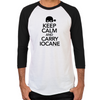 Keep Calm and Carry Iocane Men's Baseball T-Shirt