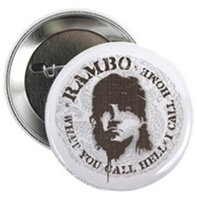 "Rambo Call This Hell 2.25"" Button"