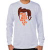 Ace Ventura Reaheeheelly Long Sleeve T-Shirt