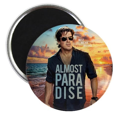 Almost Paradise Round Magnet