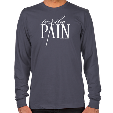 To The Pain Long Sleeve T-Shirt