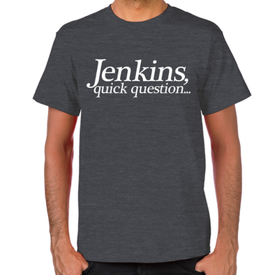 Jenkins Quick Question T-Shirt
