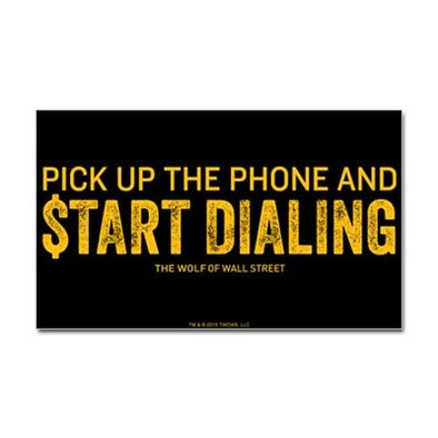 Wolf of Wall Street Pick Up the Phone Sticker
