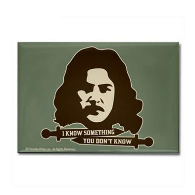 Inigo Montoya Knows Something Magnet
