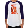 Dead Already Men's Baseball T-Shirt