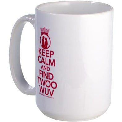 Keep Calm and Find Twoo Wuv Large Mug