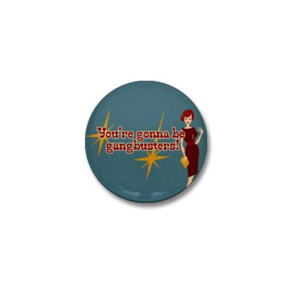 Mad Men Gangbusters Mini Button