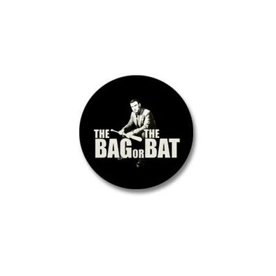 Bag Or Bat Mini Button