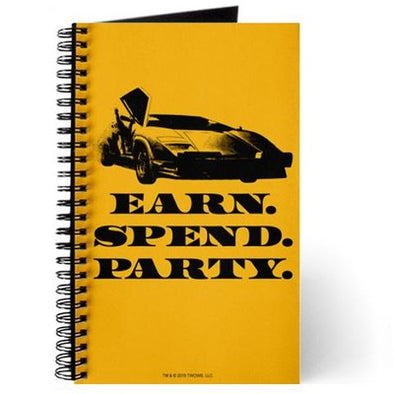 Wolf of Wall Street EARN SPEND PARTY Journal