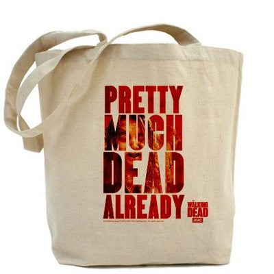 Dead Already Tote Bag