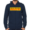 Wolf of Wall Street Was It Legal? Zip Hoodie