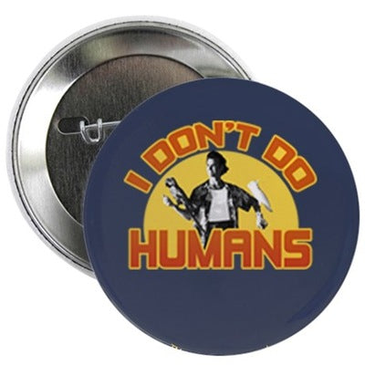 Ace Ventura I Don't Do Humans Button