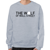 Wolf of Wall Street Sweatshirt