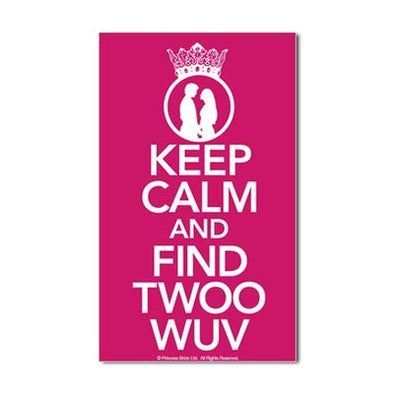 Keep Calm and Find Twoo Wuv Sticker