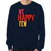 We Happy Few Sweatshirt